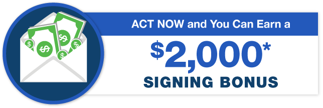 act now and you can earn a signing bonus